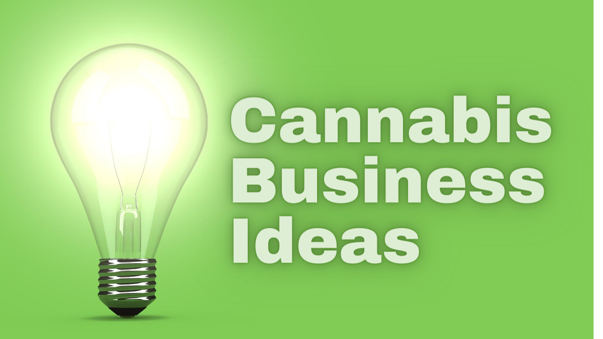 cannabis business ideas