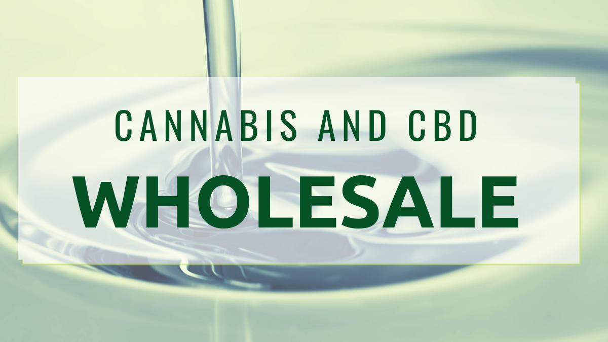 cannabis and cbd wholesale
